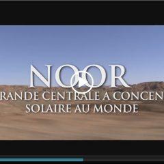 COP 22- La Centrale Noor- Un exemple à Suivre